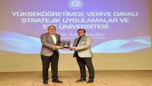 """EÜ'de """"Yükseköğretimde Veriye Dayalı Stratejik Uygulamalar Ve Ege Üniversitesi"""" Konferansı"""